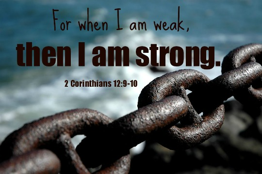 Be Strong When You Are Weak Quote: It Is When You Are Weak…