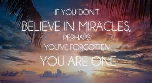 You Are a Miracle